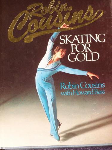 Robin Cousins Skating for Gold